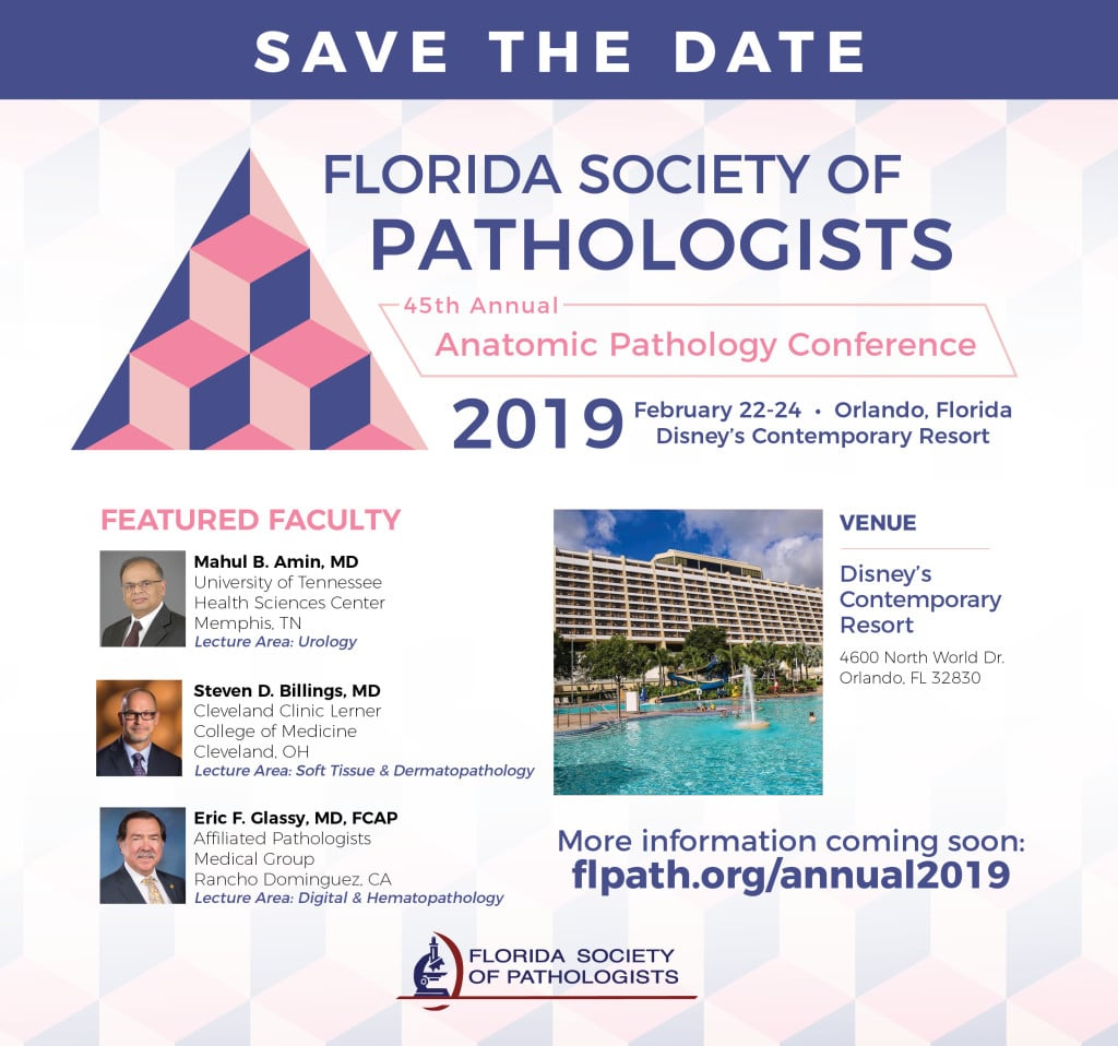 FloridaSociety of Pathologists_ 2019Meeting_Ad_630x590 Feb 22-24 2019