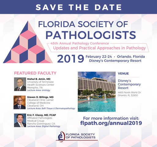 FSP 45th Annual Anatomic Pathology Conference February 22-24